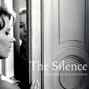The Silence (1963) - Rotten Tomatoes