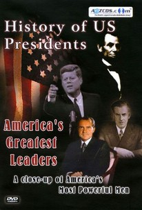 History of US Presidents: America's Greatest Leaders