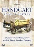 Handcart: The Story of One Man's Journey with the Martin Handcart Company