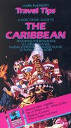 Laura McKenzie's Travel Tips: Caribbean - Featuring the Bahamas and U.S. Virgin Islands