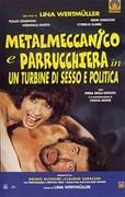 Metalmeccanico e parrucchiera in un turbine di sesso e di politica (The Worker and the Hairdresser)