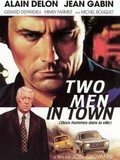 Deux Hommes dans la Ville (Two Against the Law) (Two Men in Town)