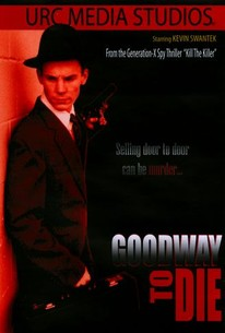 Goodway to Die
