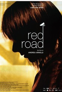 Red Road (2007) - Rotten Tomatoes
