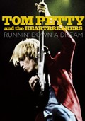 Runnin' Down a Dream: Tom Petty and the Heartbreakers