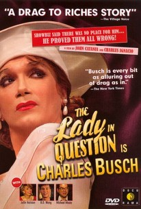 The Lady in Question Is Charles Busch