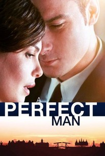 A Perfect Man 2012 Rotten Tomatoes