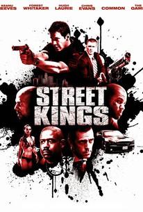 Street Kings (2008) - Rotten Tomatoes
