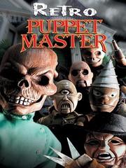 Retro Puppet Master (Puppet Master 7)