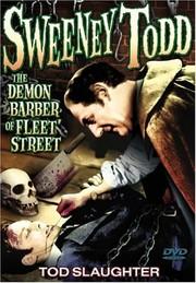 Sweeney Todd - The Demon Barber of Fleet Street