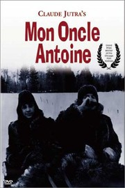 Mon Oncle Antoine (My Uncle Antoine)