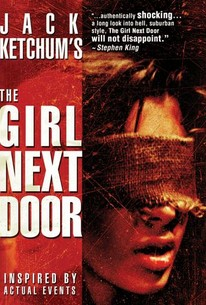 Jack Ketchums The Girl Next Door 2007 Rotten Tomatoes