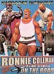 Ronnie Coleman: On the Road with Ronnie Coleman