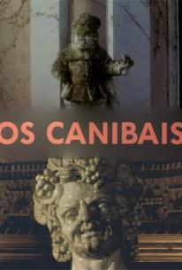 The Cannibals (Os Canibais)