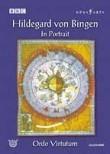 Hildegard von Bingen: In Portrait