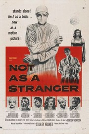 Not as a Stranger (Morton Thompson's Not as a Stranger)