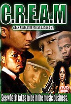 C.R.E.A.M - Cream - Cash Rules Everything Around Me