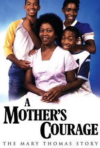 A Mother's Courage: The Mary Thomas Story