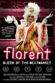 Florent: Queen Of The Meat Market