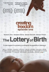 Creating Freedom: The Lottery of Birth