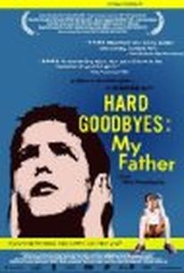 Dyskoloi apohairetismoi: O babas mou (Hard Goodbyes: My Father)