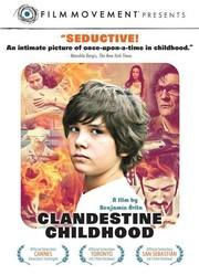 Clandestine Childhood