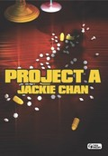 Jackie Chan's Project A ('A' gai wak) (Pirate Patrol)