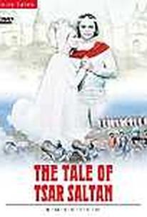 Tale of Tsar Saltan, The