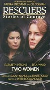 Rescuers: Stories of Courage---Two Women