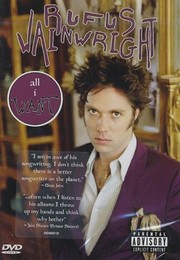 All I Want: A Portrait of Rufus Wainwright
