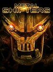 Metal Shifters