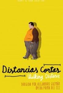 Walking Distance (Distancias cortas)