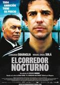 Night Runner (El Corredor Nocturno)
