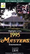 Highlights of the 1995 Masters Tournament
