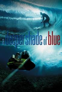A Deeper Shade Of Blue