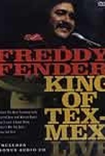 Freddy Fender: King of Tex-Mex Live