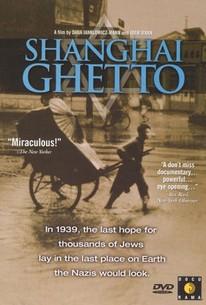Shanghai Ghetto (2002) - Rotten Tomatoes