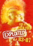 Exploited 83-87: Live at Palm Grove