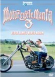 Motorcycle Mania 3: Jesse James Rides Again