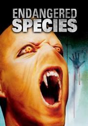 Endangered Species (Earth Alien)