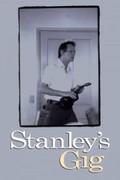Stanley's Gig