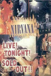 Nirvana Live! Tonight! Sold Out!!