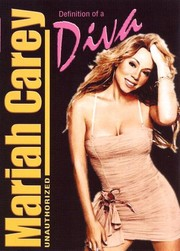 Mariah Carey: Definition of a Diva