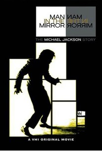 Man in the Mirror: The Michael Jackson Story