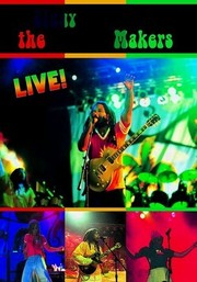 Ziggy Marley & the Melody Makers: Live!