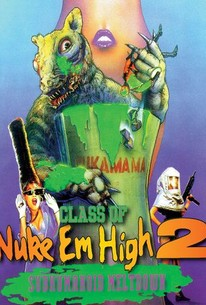 Class of Nuke 'em High Part II: Subhuman. Meltdown