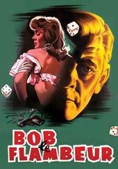 Bob, le flambeur