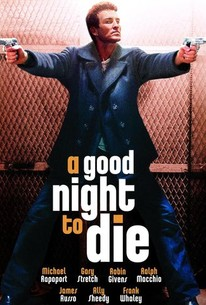 A Good Night To Die 2003 Rotten Tomatoes