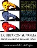The Supreme Uneasiness (La Desazon suprema)