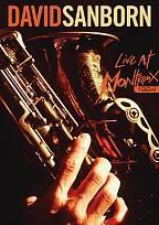 David Sanborn - Live At Montreux 1984